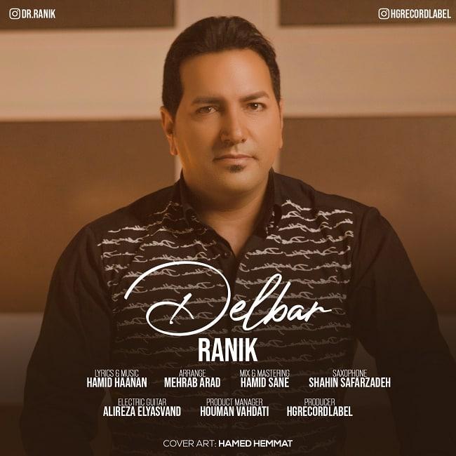 دانلود موزیک جدید رانیک دلبر